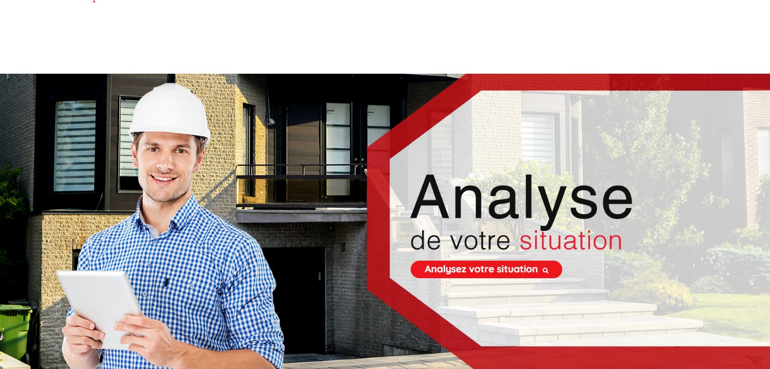 Analyse votre situation